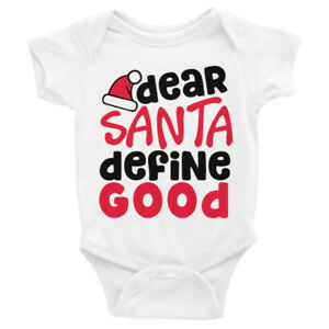 image is loading dear santa define good christmas infant bodysuit nb - Define Christmas