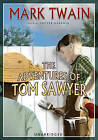 The Adventures of Tom Sawyer by Mark Twain (CD-Audio, 2008)