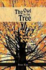 The Owl in the Tree by Peter Kay (Paperback, 2012)