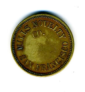 1900/'s Mills Novelty Co San Francisco California CA 5¢ Slot Machine Trade Token