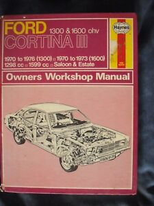 haynes workshop manual ford cortina mkiii 1300 70 76 1600 70 73 rh ebay co uk ford cortina mk3 workshop manual pdf Mk5 Cortina