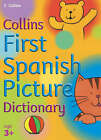 First Spanish Picture Dictionary by Collins Dictionaries (Paperback, 2005)