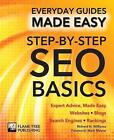 Step-by-Step SEO Basics: Expert Advice, Made Easy by Flame Tree Publishing (Paperback, 2017)