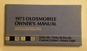 73 1973 oldsmobile delta 88 royale custom cruiser 98 series owners rh ebay com delta 37-866x owner's manual delta faucets owners manual