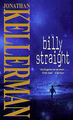 """AS NEW"" Billy Straight, Kellerman, Dr Jonathan, Book"