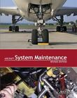 Aircraft System Maintenance (2004, Paperback)