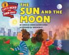 The Sun and the Moon by Carolyn Cinami DeCristofano (Paperback, 2016)