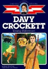 Childhood of Famous Americans: Davy Crockett : Young Rifleman by Aileen Wells Parks (1986, Paperback, Reprint)