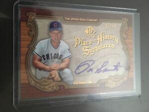 2006-SP-Cuts-Place-in-History-Ron-Santo-Autograph-99-Signature-Chicago-Cubs-HOF