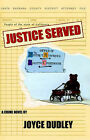 Justice Served by Joyce Dudley (Paperback, 2004)