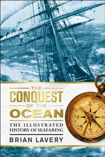 The Conquest of the Ocean,Brian Lavery