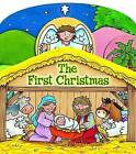 The First Christmas by Juliet David (Board book, 2008)