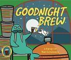 Goodnight Brew: A Parody for Beer People by Karla Oceanak (Hardback, 2014)