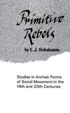 Primitive Rebels (Norton Library), Hobsbawm, Eric, Good Books