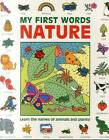 My First Words: Nature (Giant Size): Learn the Names of Animals and Plants! by Nicola Baxter, Susie Lacome (Paperback, 2016)