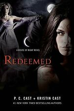 Redeemed: A House of Night Novel House of Night Novels