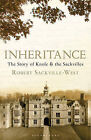 Inheritance: The Story of Knole and the Sackvilles by Robert Sackville-West (Hardback, 2010)