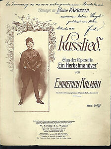 Emmerich Kalman, Kusslied,  übergroße, alte Noten