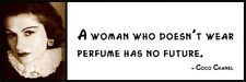Wall Quote - COCO CHANEL - A Woman Who Doesn't Wear Perfume Has No Future.