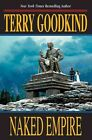 Naked Empire Sword of Truth by Terry Goodkind 9780765305220