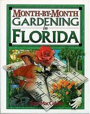Month-by-Month Gardening: Month-by-Month Gardening in Florida by Tom MacCubbin (