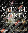 Nature Morte von Michael Petry (2016, Taschenbuch)