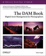 The DAM Book: Digital Asset Management for Photographers (O'Reilly Digital Stud