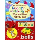 My First Christmas Wipe and Clean Activity Book - Rudolph and Friends by North Parade Publishing (Novelty book, 2014)