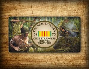 "Vietnam War Veteran License Plate  ""Once Strangers Forever Brothers"" 'Nam Tag"