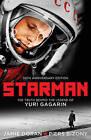 Starman: The Truth Behind the Legend of Yuri Gagarin by Piers Bizony, Jamie Doran (Paperback, 2011)