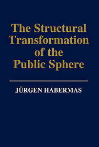 The-Structural-Transformation-of-the-Public-Sphere-039-An-Inquiry-Into-a-Category-o