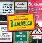 Schlaubergers Bilderbuch von Reinhard Berger (2011, Kunststoffeinband)