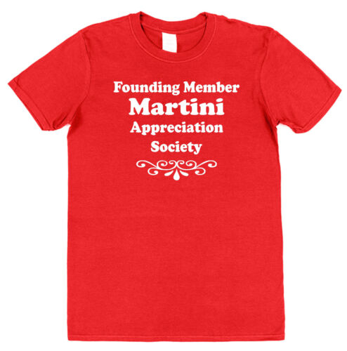 MARTINI APPRECIATION SOCIETY T-SHIRT drink alcohol lover cocktail funny cotton
