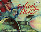 They Called Her Molly Pitcher by Anne Rockwell (Paperback / softback)