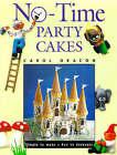 No-time Party Cakes by Carol Deacon (Hardback, 1998)