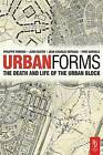 Urban Forms: The Death and Life of the Urban Block by Jean Charles Depaule, Philippe Panerai, Jean Castex, Ivor Samuels (Paperback, 2004)