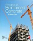 Principles of Reinforced Concrete by Zhenhai Guo (Hardback, 2014)