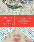 More Than Words: Illustrated Letters from the Smithsonian's Archives of American Art by Liza Kirwin (Paperback, 2015)