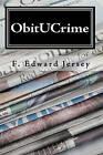 Obitucrime: A Cape Cod Mystery/Thriller by F Edward Jersey (Paperback / softback, 2009)