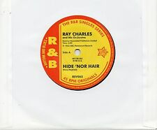 RAY CHARLES  HIDE 'NOR HAIR / UNCHAIN MY HEART /HIT THE ROAD JACK  UK OUTTASIGHT