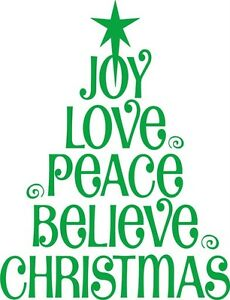 Image is loading joy-Love-Peace-Believe-Christmas-Tree-Vinyl-Wall-  sc 1 st  eBay & joy Love Peace Believe Christmas Tree Vinyl Wall Decal / Sticker ...