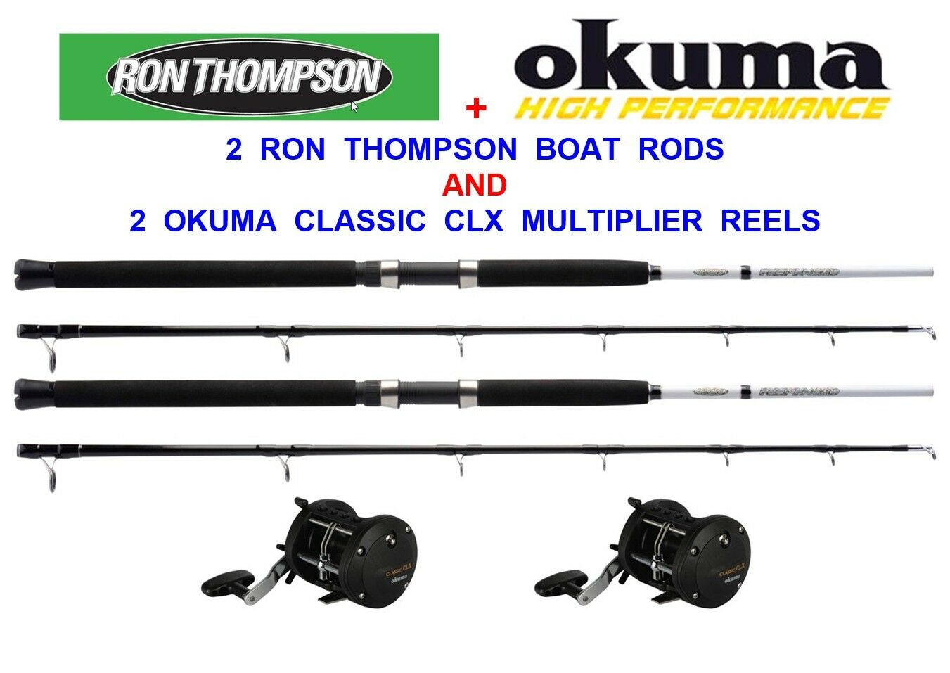 2 RON THOMPSON REFINED 7ft BOAT RODS+2 OKUMA CLASSIC CLX 450La MULTIPLIER REELS