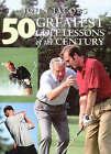50 Greatest Golf Lessons of the Century by John Jacobs (Hardback, 1999)