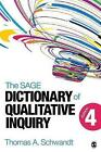The Sage Dictionary of Qualitative Inquiry by Thomas A. Schwandt (Paperback, 2015)