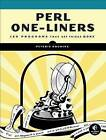 Perl One-Liners: 130 Programs That Get Things Done by Peteris Krumins (Paperback, 2013)