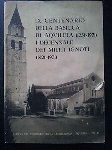 ix-centenario-della-basilica-di-aquileia-1031-1931-e-I-decennale-militi-ignoti