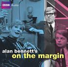 Alan Bennett's: On the Margin by Alan Bennett (CD-Audio, 2009)