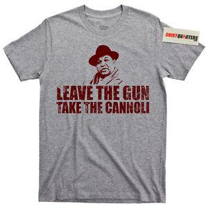 The-Godfather-Leave-the-Gun-Take-the-Cannoli-Fat-Clemenza-mafia-mob-boss-T-Shirt