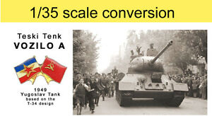 VOZILO-A-Yougoslav-T-34-variant-1-35-scale-conversion-for-any-Dragon-T-34