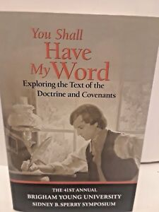 You-Shall-Have-My-Word-Text-D-amp-C-41ST-Annual-Sperry-Symposium-2012